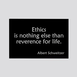 Ethics Reverence Life Schweitzer Rectangle Magnet