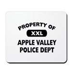 Property of Apple Valley Police Dept Mousepad
