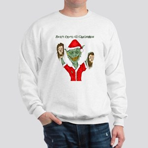 Don't Open Til Christmas Sweatshirt