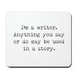 Writer's Miranda Mousepad