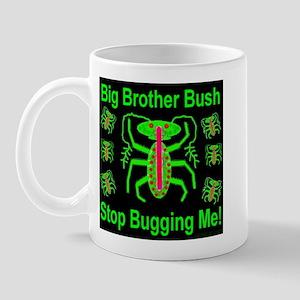 BBB Big Brother Bush Stop Bug Mug