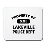 Property of Lakeville Police Dept Mousepad