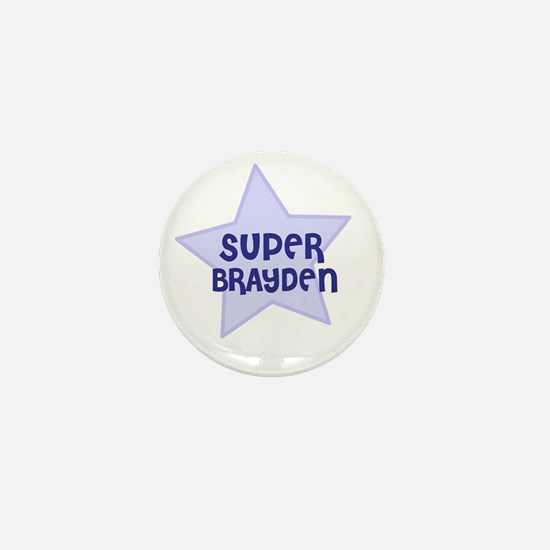 Super Brayden Mini Button
