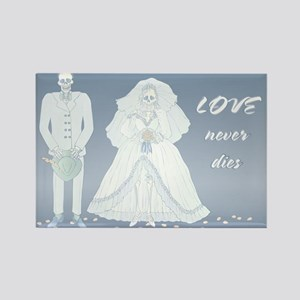 Love Never Dies Wedding Skeleton Rectangle Magnet