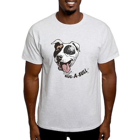 Hug-a-bull pit bull Light T-Shirt