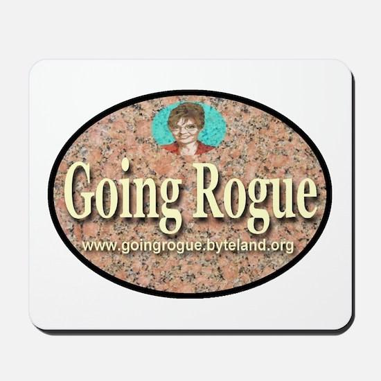 Going Rogue Mousepad