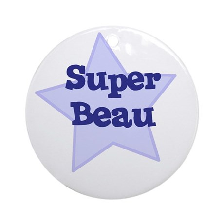 Super Beau Ornament (Round)