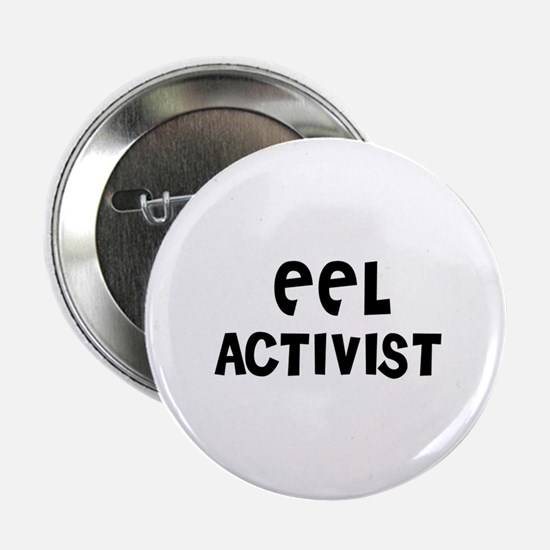 "EEL ACTIVIST 2.25"" Button (10 pack)"