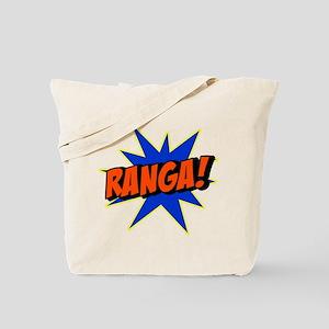 Ranga! Tote Bag