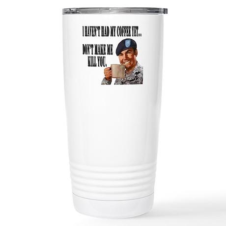 No Coffee Yet Stainless Steel Travel Mug
