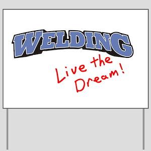 Welding - LTD Yard Sign