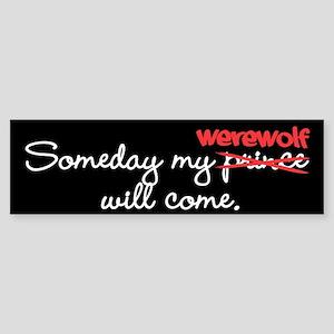 Someday My Werewolf Bumper Sticker