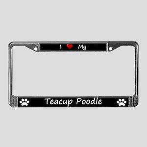 Black I Love My Teacup Poodle License Plate Frame