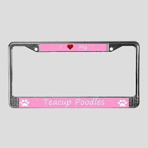 Pink I Love My Teacup Poodles License Plate Frame