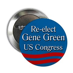 Re-elect Gene Green to Congress button
