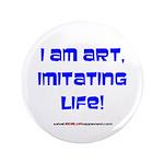 """I am art 3.5"""" Button"""