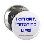 """I am art 2.25"""" Button"""