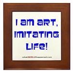 I am art Framed Tile