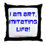 I am art Throw Pillow