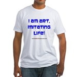 I am art Fitted T-Shirt