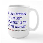 Last Official Act Large Mug