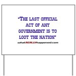 Last Official Act Yard Sign