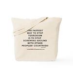 ENDING TERRORISM Tote Bag