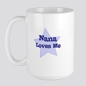 Nana Loves Me Large Mug