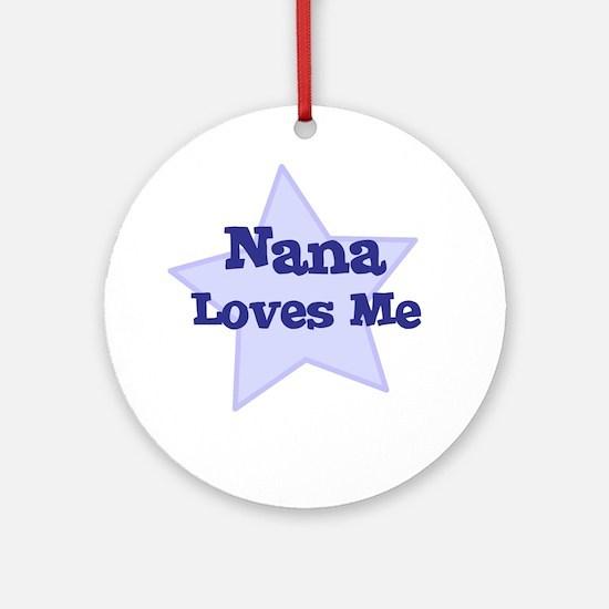 Nana Loves Me Ornament (Round)