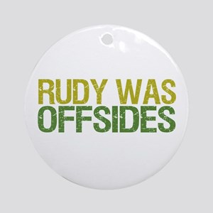 Rudy Was Offsides Ornament (Round)