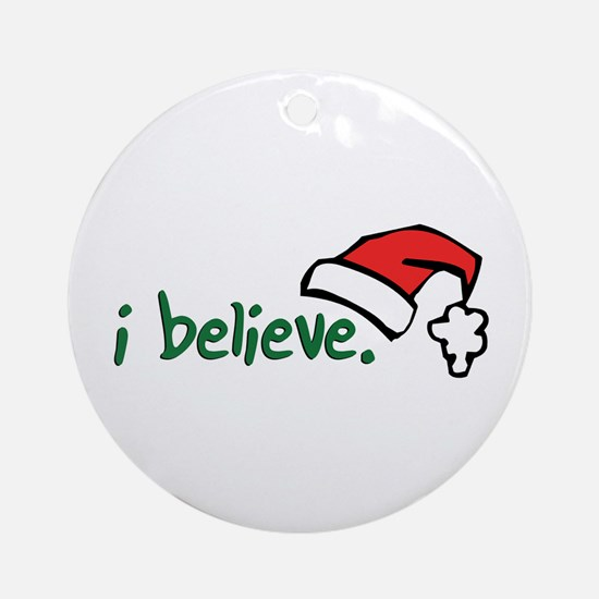 i believe. Ornament (Round)