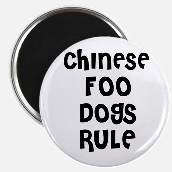 CHINESE FOO DOGS RULE Magnet