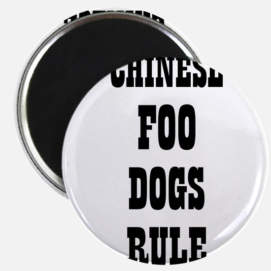 """CHINESE FOO DOGS RULE 2.25"""" Magnet (10 pack)"""
