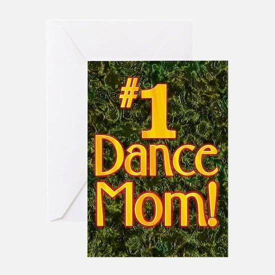 #1 Dance Mom Greeting Card
