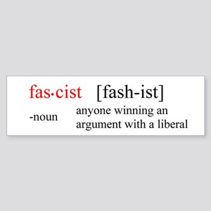 Fascist definition Bumper Sticker