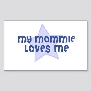 My Mommie Loves Me Rectangle Sticker