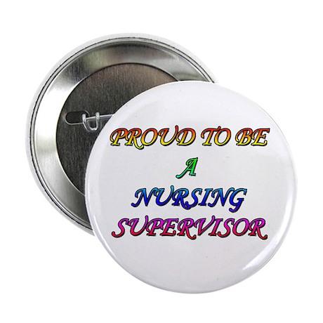 "NURSING SUPERVISOR 2.25"" Button (100 pack)"