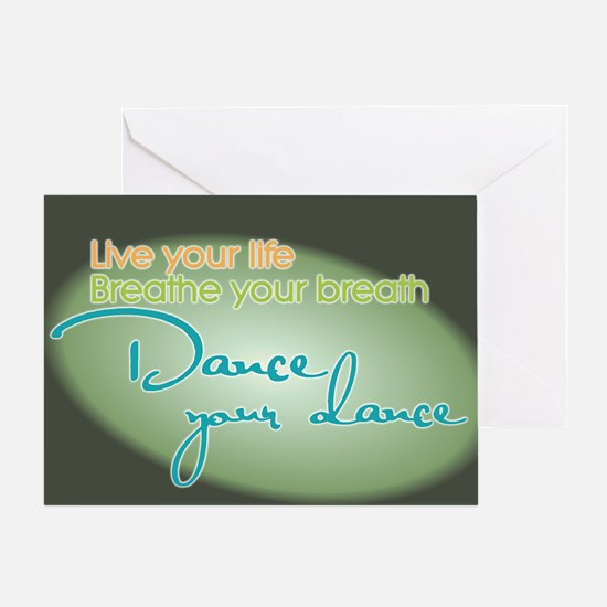 Dance Your Dance Greeting Card