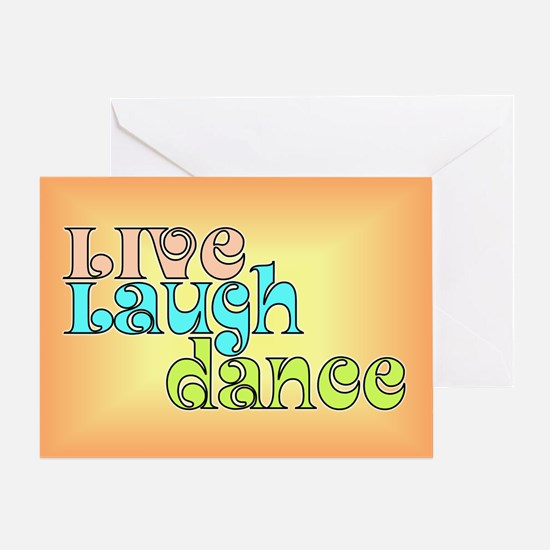 Live, Laugh, Dance Greeting Card