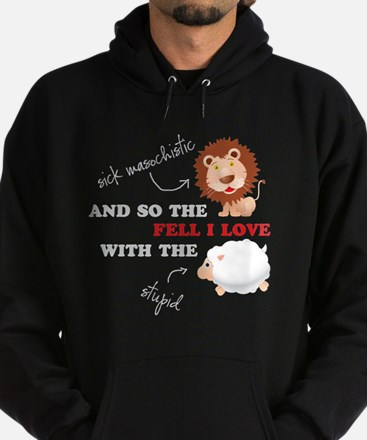 And so the Lion fell in love Hoodie (dark)