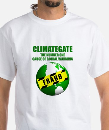 CLIMATEGATE Causes Global Warming - White T-Shirt