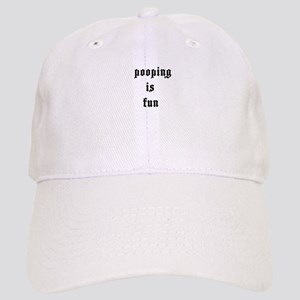 Pooping is Fun 4 Cap