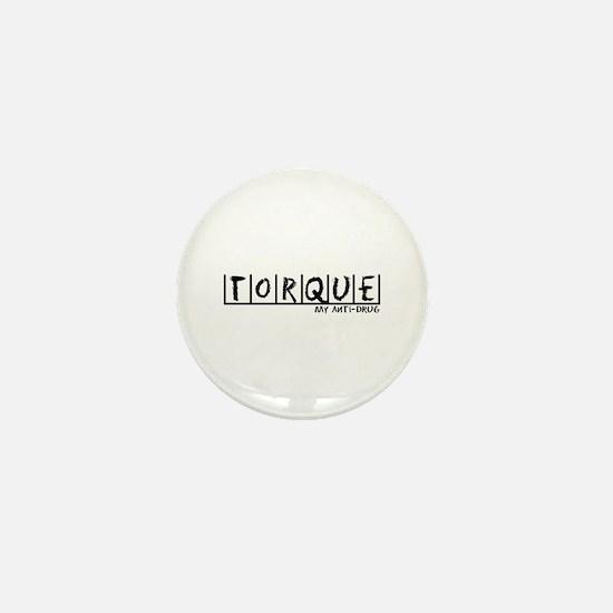 Torque Anti-Drug Mini Button