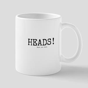 Heads! Made You Look Mug