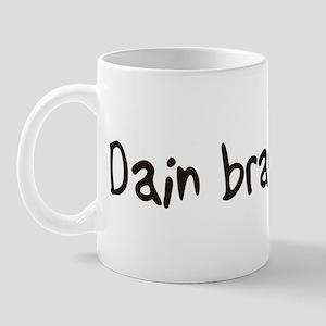 Dain bramage Mug