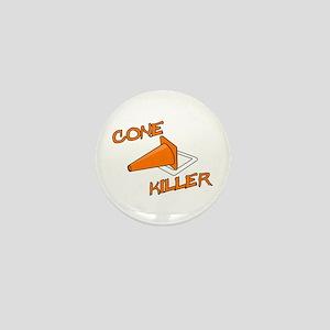 Cone Killer Mini Button