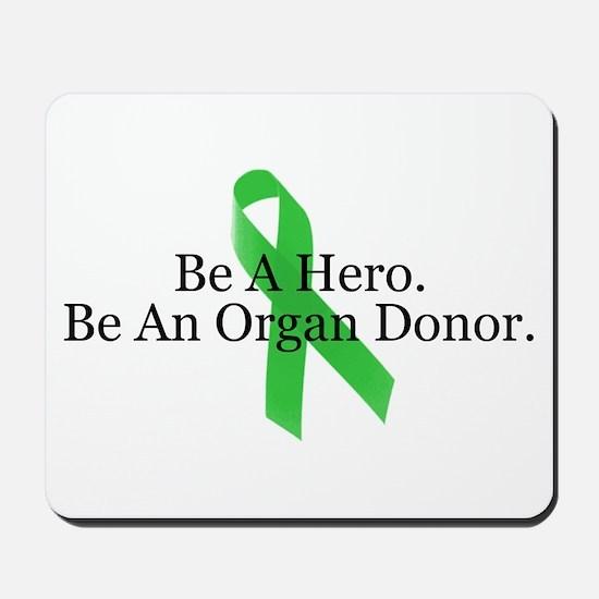 Bold Organ Donor Mousepad