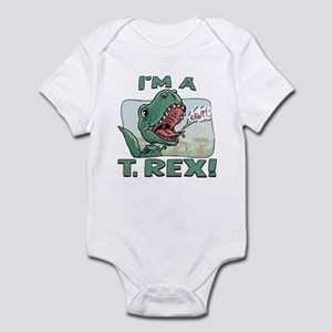I'm a T. Rex Infant Bodysuit