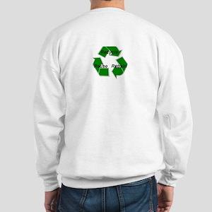 """recycle-reuse-retrain"" Sweatshirt"