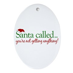 Santa Called Oval Ornament